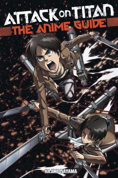 Attack on Titan: The Anime Guide
