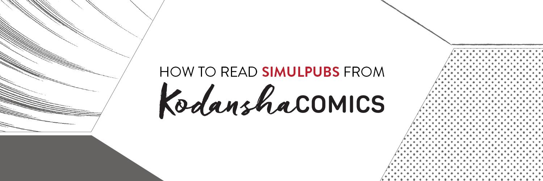 https://kodanshacomics.com/2018/03/01/kodansha-simulpubs-guide/