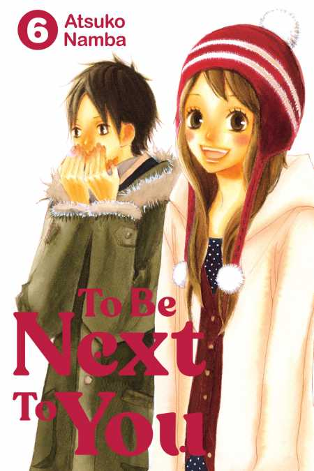 To Be Next to You, 6