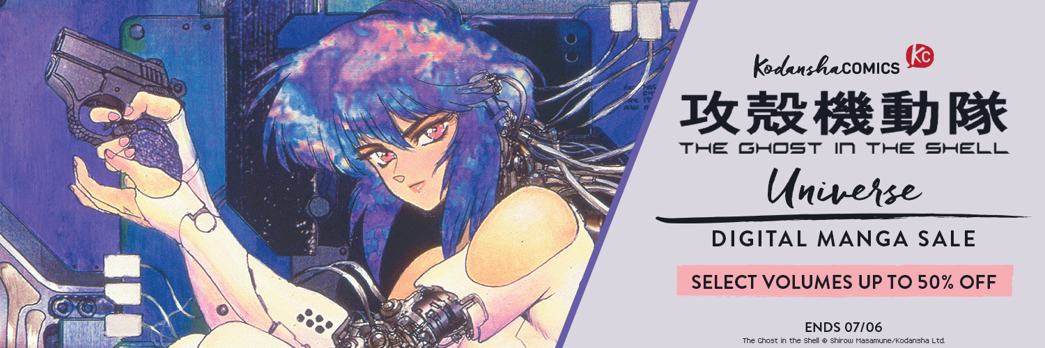 Save On Cyberpunk Classics In The Ghost In The Shell Universe Sale Ends 7 6 Kodansha Comics