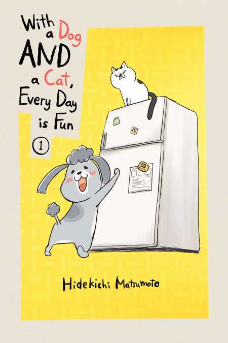 cover for With a Dog AND a Cat, Every Day is Fun, 1